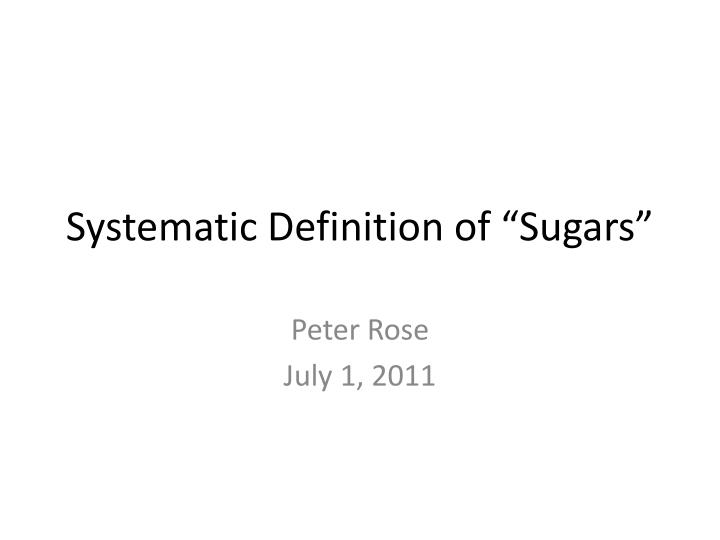 systematic definition of sugars n.