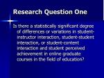 research question one