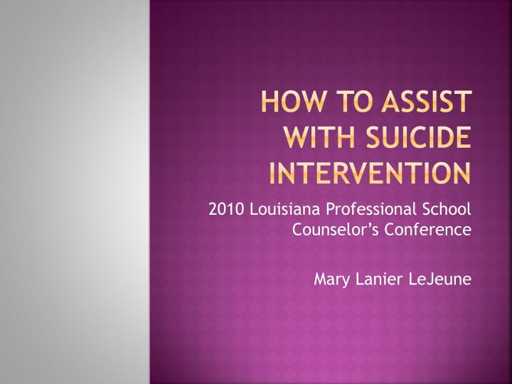 how to assist with suicide intervention n.