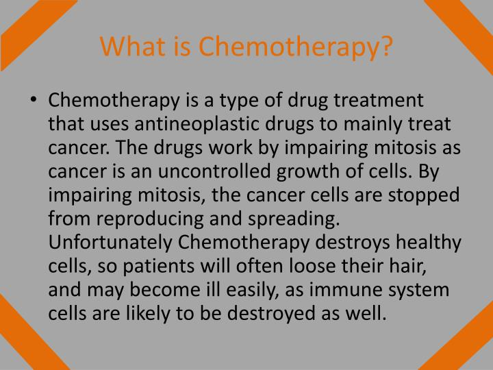 What is Chemotherapy?