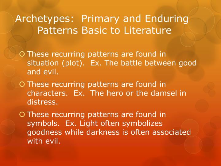 Archetypes:  Primary and Enduring