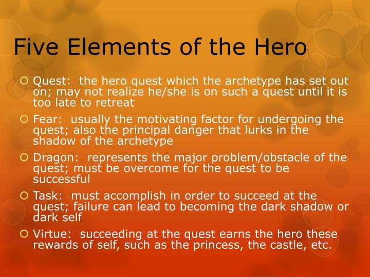 Five Elements of the Hero
