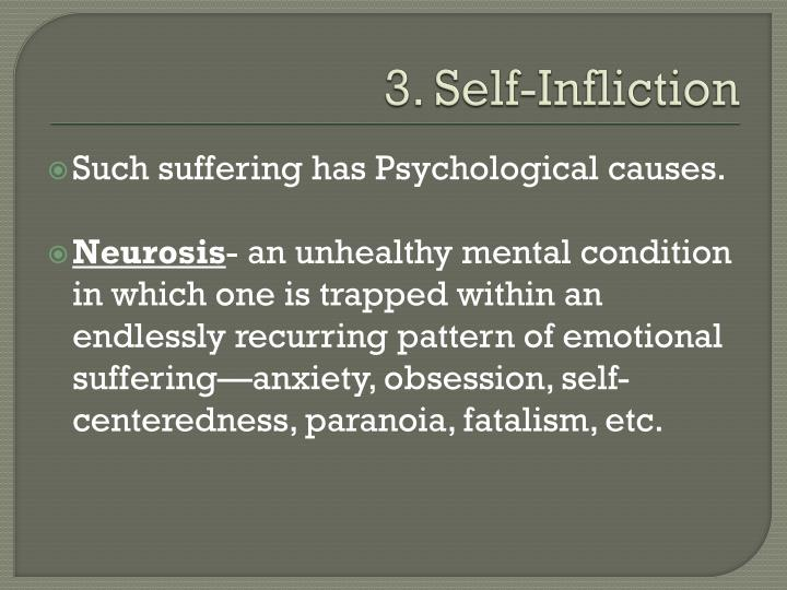 3. Self-Infliction