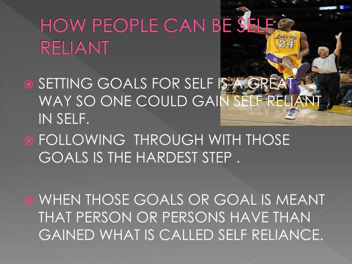 HOW PEOPLE CAN BE SELF RELIANT