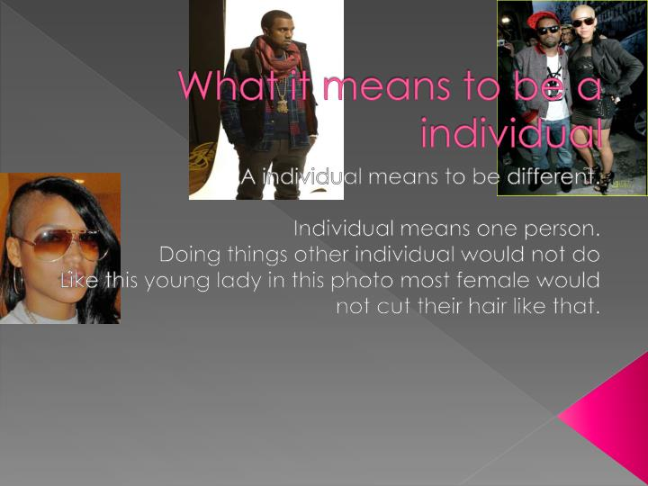 What it means to be a individual