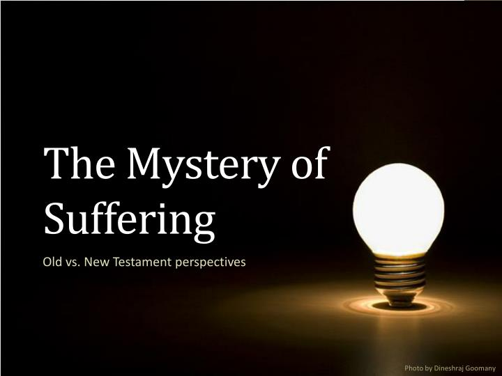 the mystery of suffering n.