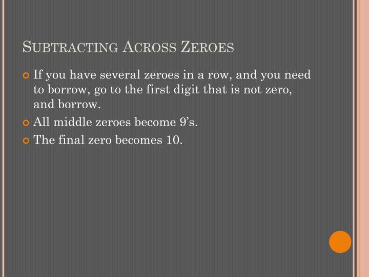 Subtracting Across Zeroes