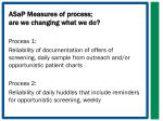 asap measures of process are we changing what we do
