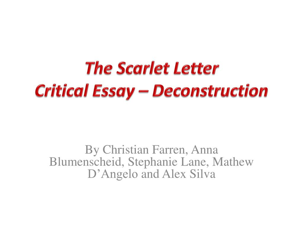Ppt  The Scarlet Letter Critical Essay  Deconstruction Powerpoint  The Scarlet Letter Critical Essay Deconstruction N Thesis Statement In A Narrative Essay also Buy Essay Papers Online  Romeo And Juliet English Essay