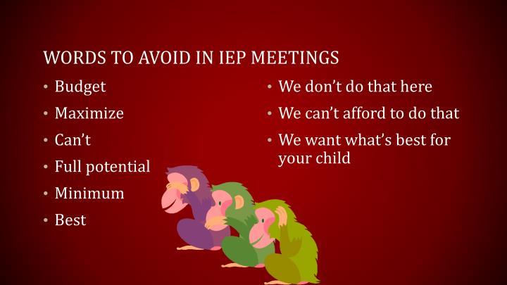 Words to avoid in IEP meetings