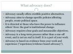 what advocacy does