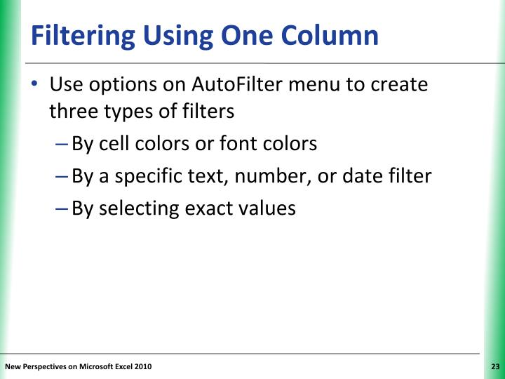 Filtering Using One Column