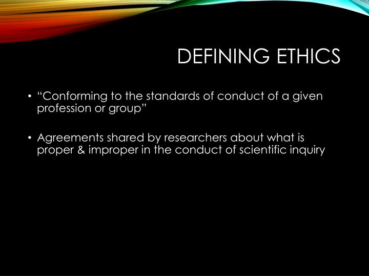 defining ethics Definition of ethics - moral principles that govern a person's behaviour or the conducting of an activity, the branch of knowledge that deals with moral.