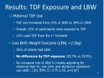 results tdf exposure and lbw