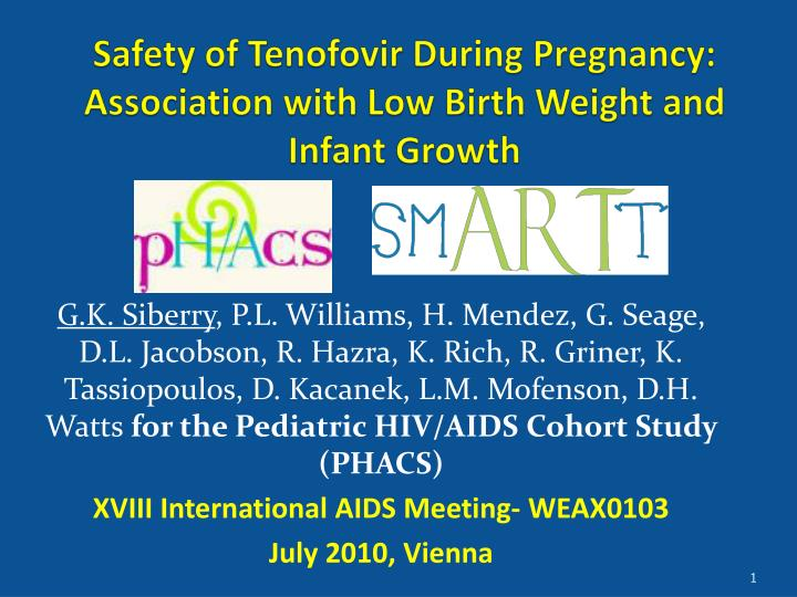 safety of tenofovir during pregnancy association with low birth weight and infant growth n.