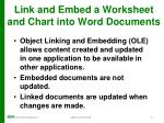 link and embed a worksheet and chart into word documents