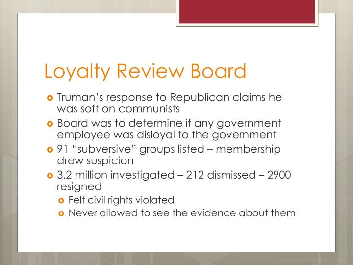 Loyalty review board