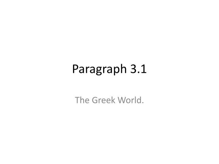 Paragraph 3 1