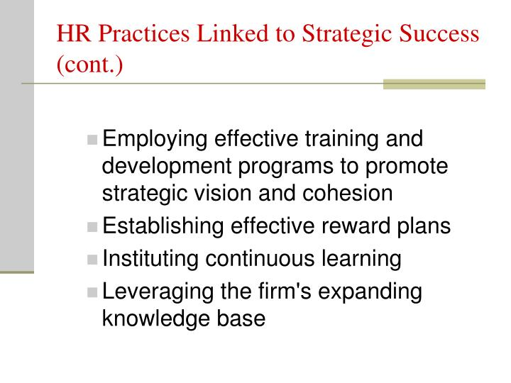 HR Practices Linked to Strategic Success (cont.)