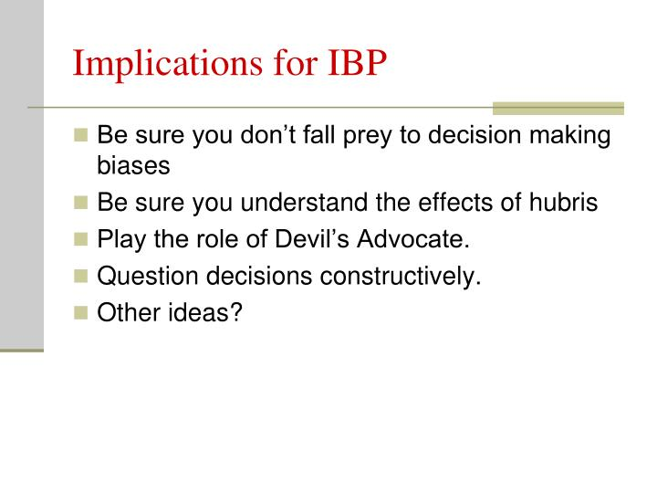 Implications for IBP