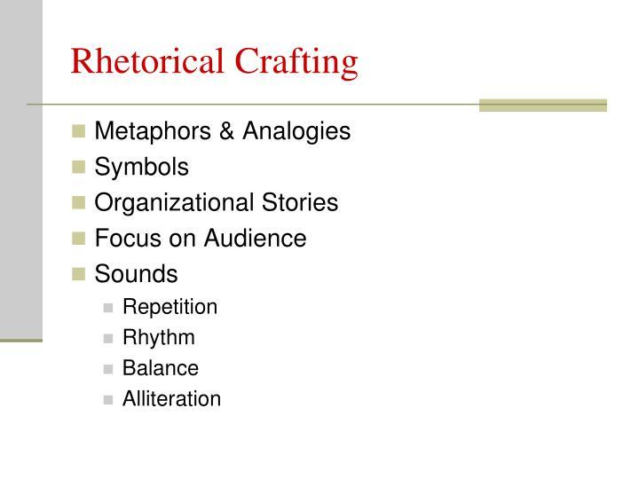 Rhetorical Crafting