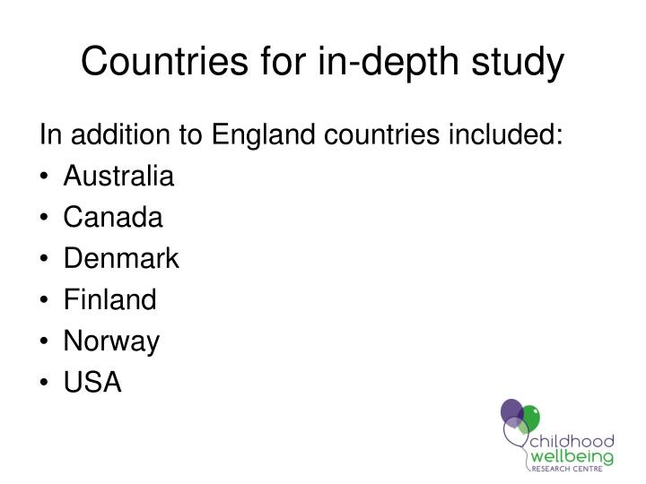 Countries for in-depth study