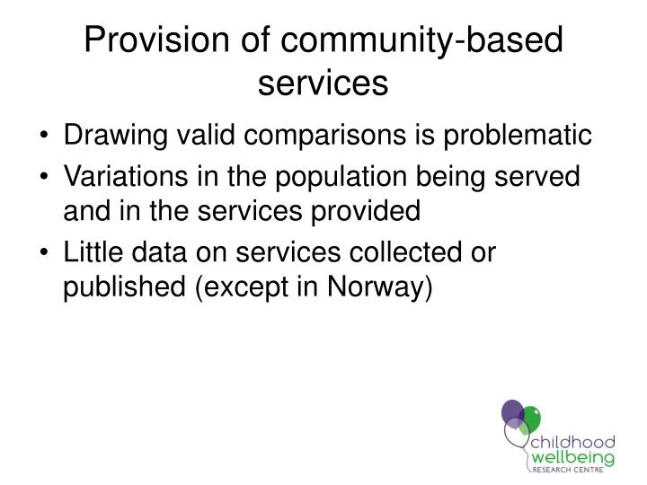 Provision of community-based services