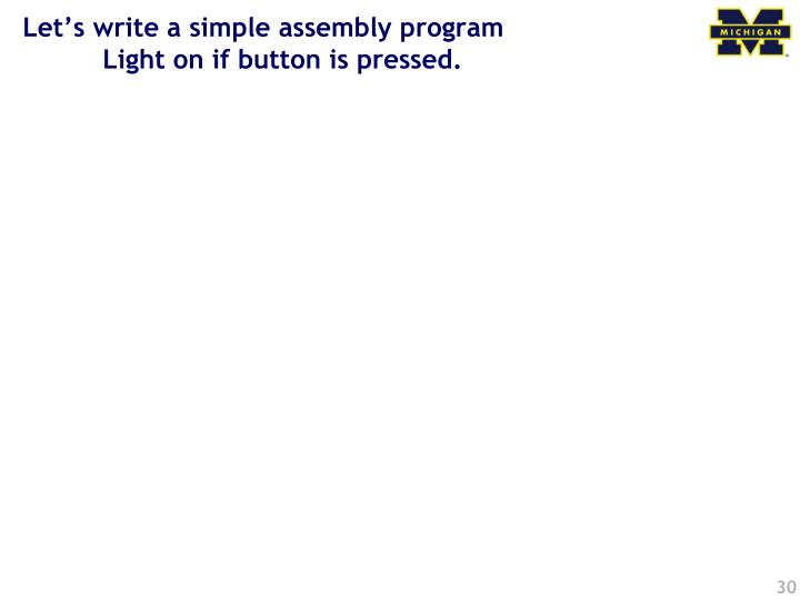 Let's write a simple assembly program