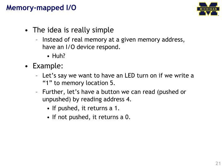 Memory-mapped I/O