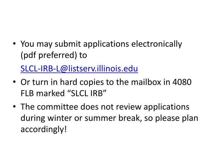 You may submit applications electronically (