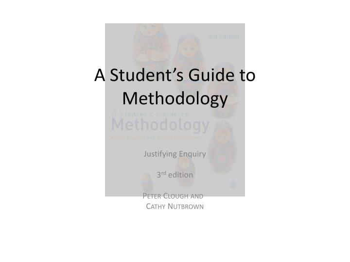 a student s guide to methodology n.