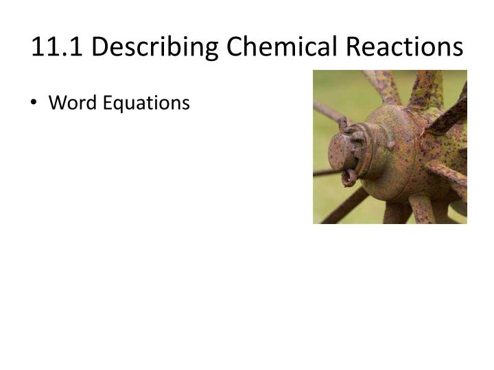 11 1 describing chemical reactions