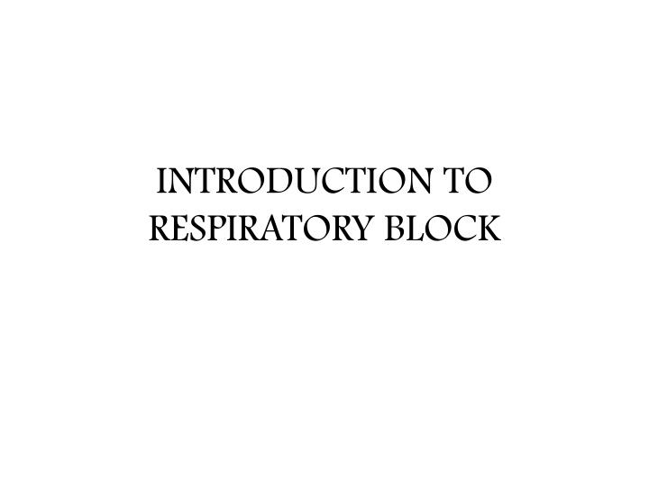introduction to respiratory block n.