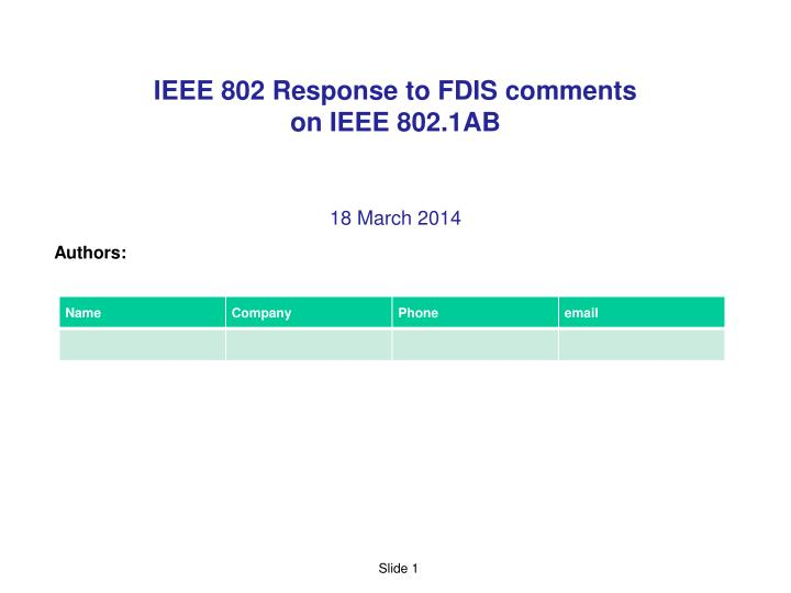 ppt ieee 802 response to fdis comments on ieee 802 1ab powerpoint rh slideserve com IEEE List IEEE List