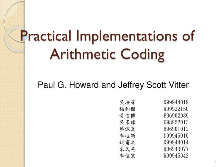 practical implementations of arithmetic coding n.