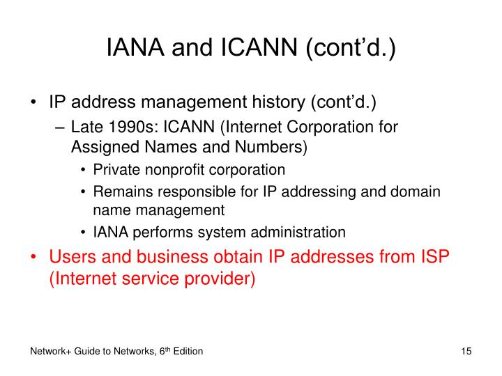 IANA and ICANN (cont'd.)