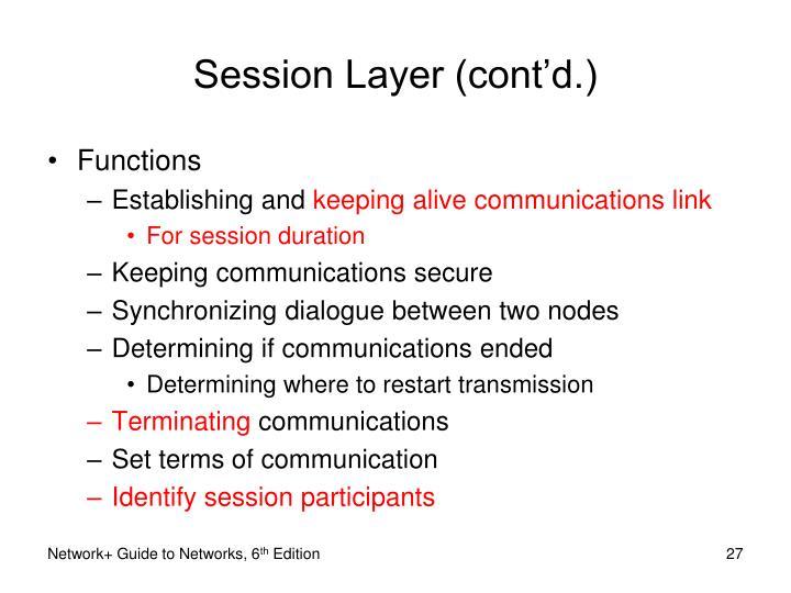 Session Layer (cont'd.)