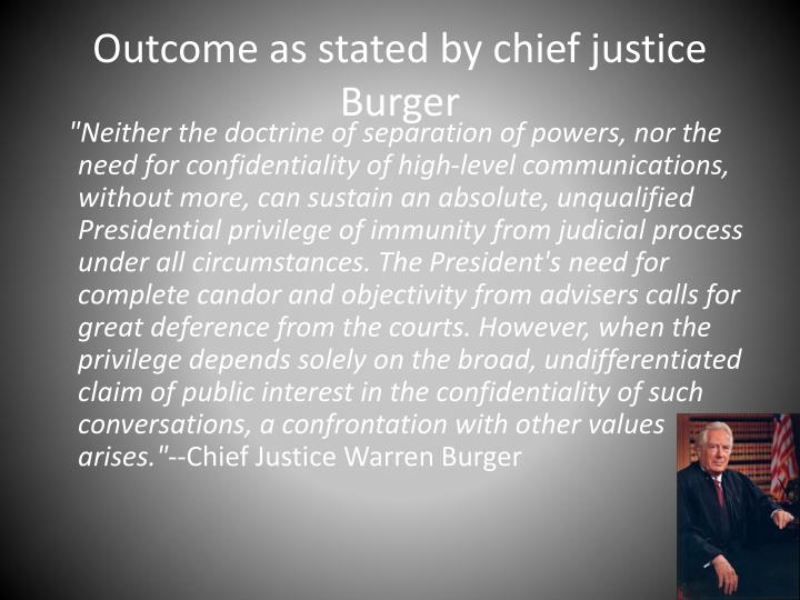 Outcome as stated by chief justice Burger