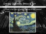 linking question ethics art