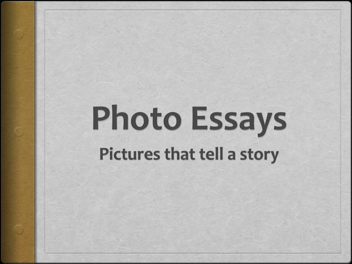 photgraphic essay Database of free photography essays - we have thousands of free essays across a wide range of subject areas sample photography essays.