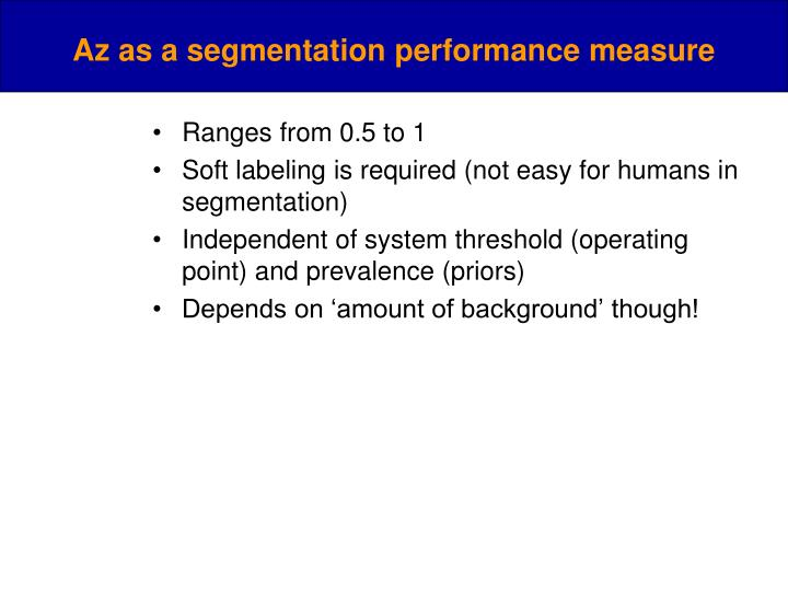 Az as a segmentation performance measure