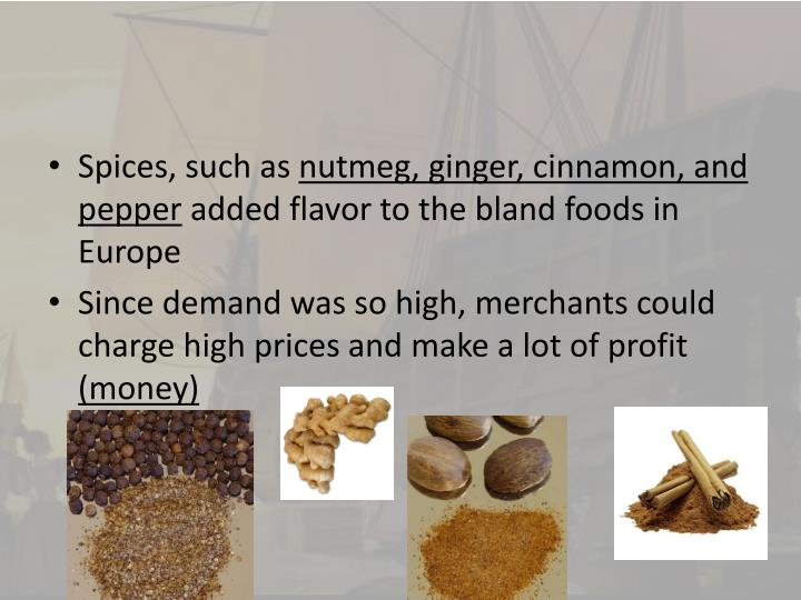 Spices, such as