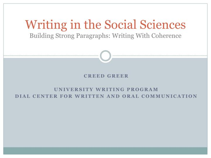Writing in the social sciences building strong paragraphs writing with coherence
