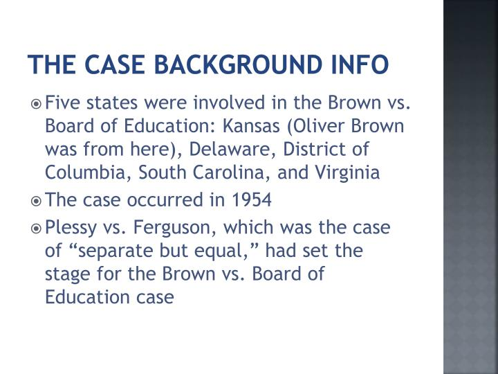 an analysis of the case of brown v the board of education Board of education, school segregation still exists the us supreme court struck down school segregation in brown v board of education the gao analysis.