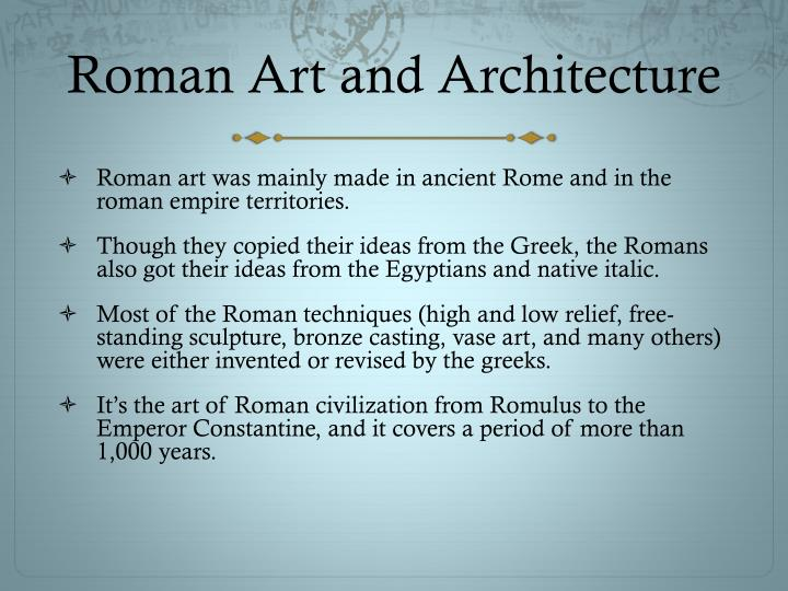 essay on roman art and architecture Comparison of two styles of greek and roman art possibly my most favored art style period on display at the metropolitan museum of art, would be the greek and roman galleries located on the first floor.
