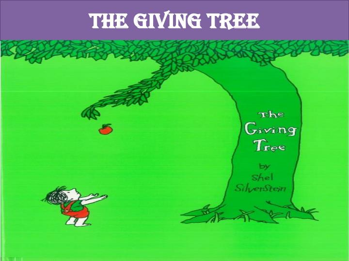 an arguement about the giving tree by shel silverstein Free essay: the giving tree by shel silverstein the giving tree is a modern children literature written by shel silverstein, which is also one of his first.