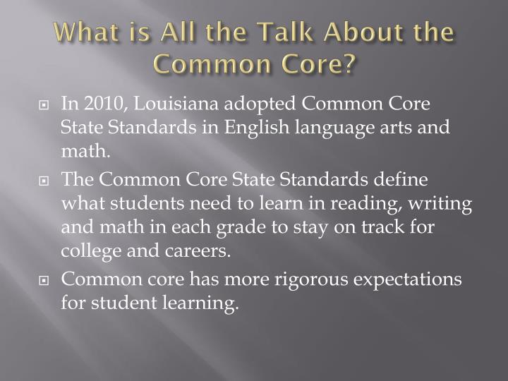 What is all the talk about the common core