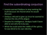 find the subordinating conjuction