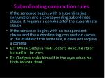 subordinating conjunction rules