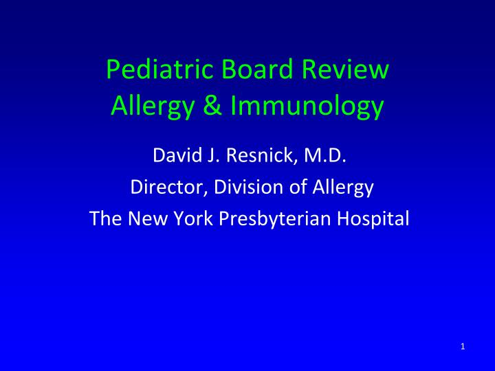 pediatric board review allergy immunology n.
